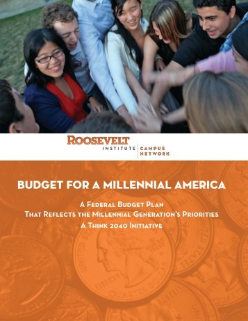 Budget for a Millennial America - Roosevelt Campus Network