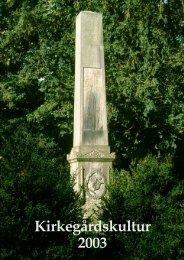 Kirkegårdskultur 2003 - Foreningen for Kirkegårdskultur