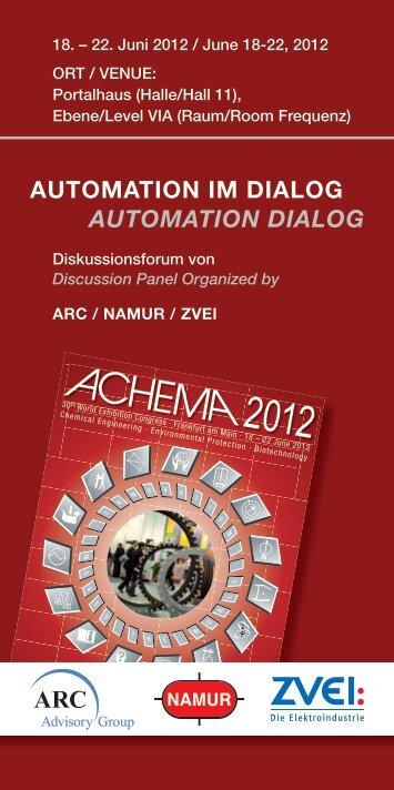 AutomAtion im DiAlog AUTOMATION DIALOG - ACHEMA - Kongress