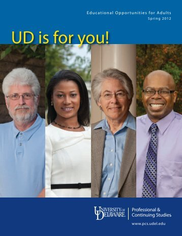 UD is for you! - Professional & Continuing Studies - University of ...