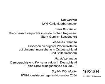 Udo Ludwig IWH-Konjunkturbarometer Franz Kronthaler ...