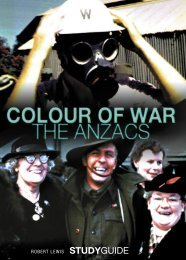 Colour of War - The Anzacs Teachers Notes - National Film and ...