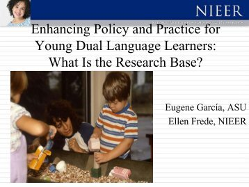 Enhancing Policy and Practice for Young Dual Language - National ...