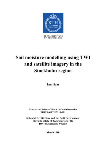 Soil moisture modelling using TWI and satellite imagery in the ... - KTH