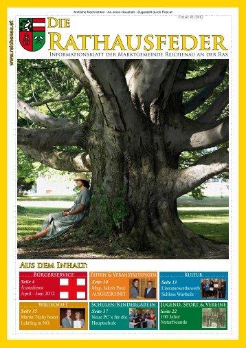 Rathausfeder - Ausgabe 1/2012 - Marktgemeinde Reichenau an der ...