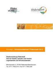 Konzept Schulsozialarbeit Filderstadt 2012 ... - Stadt Filderstadt
