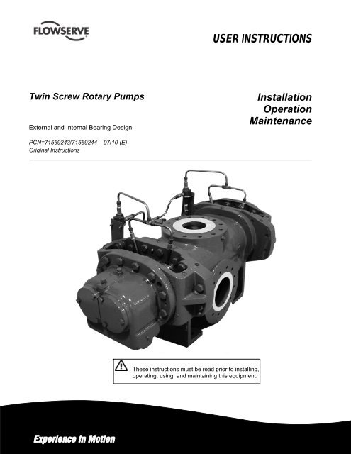 Twin Screw Rotary Pumps (TSP) User Instructions - Flowserve
