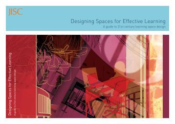 Designing Spaces for Effective Learning A guide to - Jisc