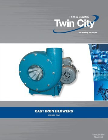 Cast Iron Pressure Blowers - Catalog 850 - Twin City Fan & Blower