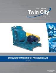 Backward Curved High Pressure Volume Fans - Twin City Fan ...