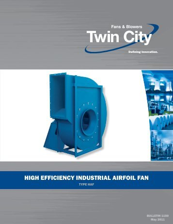 HAF - High Efficiency Industrial Airfoil Fans - Twin City Fan & Blower