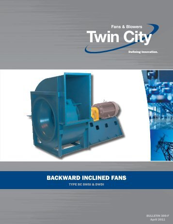 SWSI & DWDI Backward Inclined - Twin City Fan & Blower