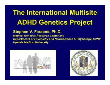 The International The International Multisite ADHD Genetics
