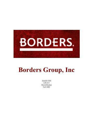 borders group inc Borders group inc, based in ann arbor, mich, started with a single store opened  by tom and louis borders in 1971 the chain helped pioneer.