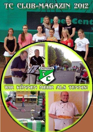 Club-Magazin 2012 - Tennisclub Grün-Weiß Stadthagen e.V.