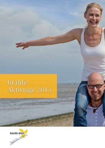 Download BAHNBKK Fit4life 2013 - gesundheit und reisen