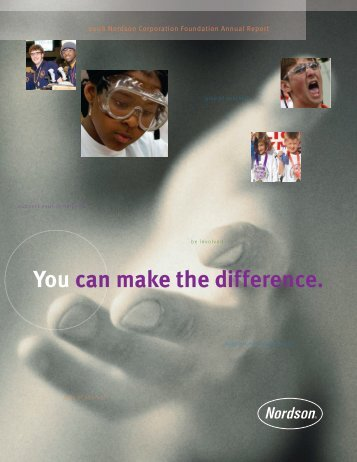 You can make the difference. - Nordson Corporation