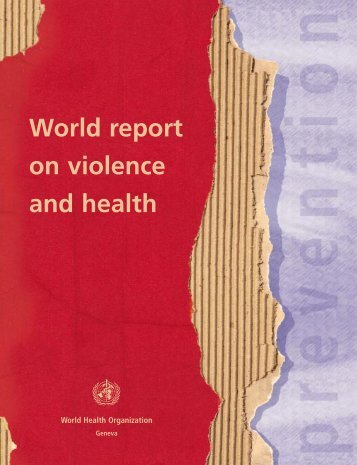 World report on violence and health - libdoc.who.int - World Health ...