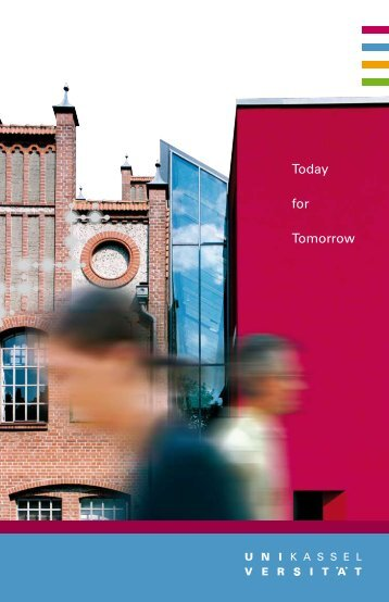 """University of Kassel's image brochure """"Today for tomorrow"""