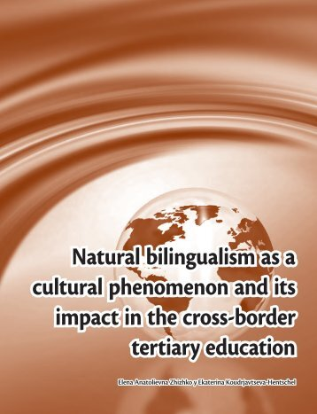 Natural bilingualism as a cultural phenomenon and its impact in the ...