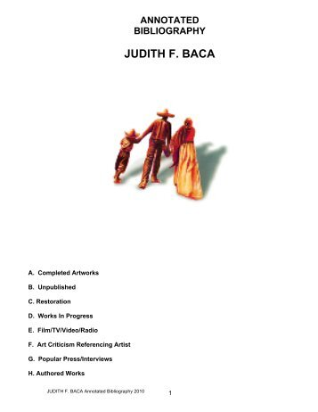 annotated bibliography judith f. baca - Judy Baca