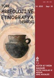türk arkeoloji ve etnografya dergisi yıl - Kültür ve Turizm Bakanlığı