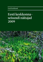 Eesti keskkonnaseisundi näitajad 2009