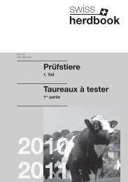 Prüfstiere 2010/2011 Serie 1 - Swissgenetics