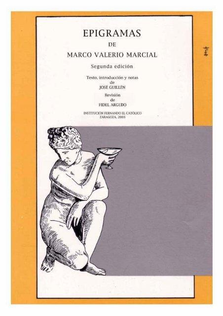 Epigramas de Marco Valerio Marcial - Institución Fernando el Católico