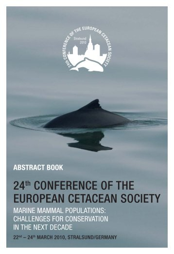 24th CONFERENCE OF THE EUROPEAN CETACEAN ... - Ozeaneum