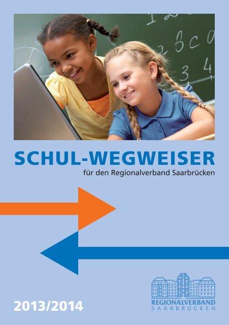 Schulwegweiser 2013/14 - Regionalverband Saarbrücken