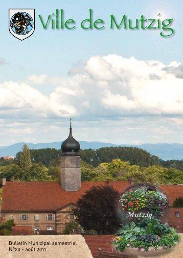 Bulletin Municipal semestriel N°20 - août 2011 - Ville de Mutzig