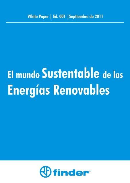El mundo Sustentable de las Energías Renovables - Finder