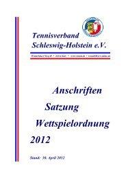 Anschriften Satzung Wettspielordnung 2012 - Tennisverband ...