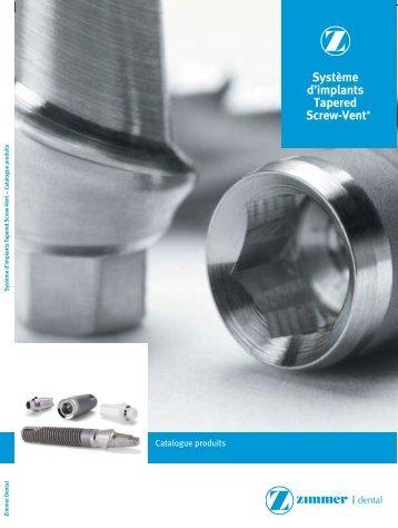 Système d'implants Tapered Screw-Vent® - Zimmer Dental