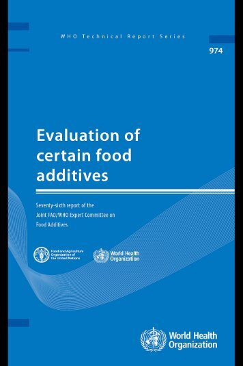 Evaluation of Certain Food Additives - World Health Organization