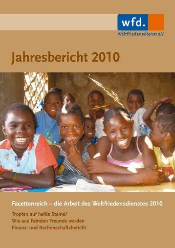 Jahresbericht 2010/2011 - Weltfriedensdienst e.V.