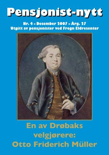 En av Drøbaks velgjørere: Otto Friderich Müller - Pensjonist-nytt