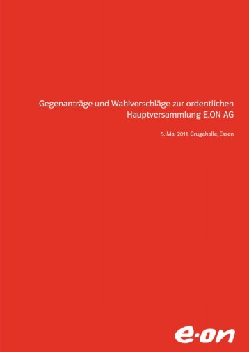 Gegenanträge und Wahlvorschläge zur ordentlichen - e.on AG
