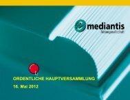 Präsentation des Vorstandes auf der ... - mediantis AG