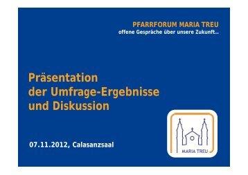 Präsentation der Umfrage-Ergebnisse und Diskussion ...