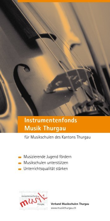 Instrumentenfonds Musik Thurgau - Musikschulen Thurgau