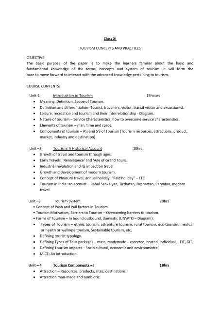 Class XI TOURISM CONCEPTS AND PRACTICES OBJECTIVE: The