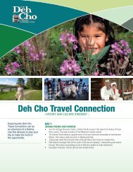 History Trip Itinerary - the Deh Cho Travel Connection