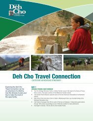 Adventure Trip Itinerary - the Deh Cho Travel Connection