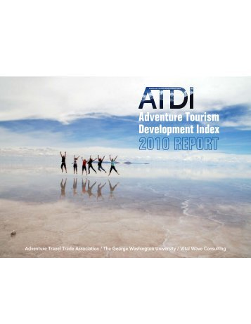development of adventure tourism The adventure travel trade association rates developed and developing  countries on their competitiveness in the adventure tourism.
