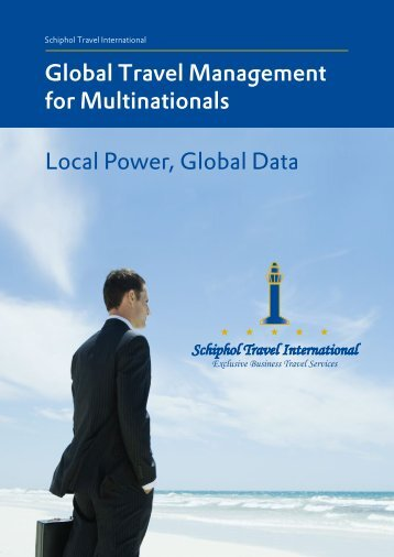 Local Power, Global Data Global Travel Management for ...