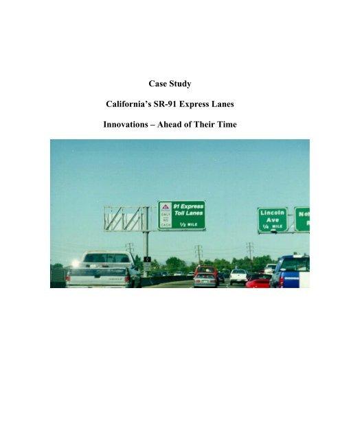 Case Study California's SR-91 Express Lanes Innovations
