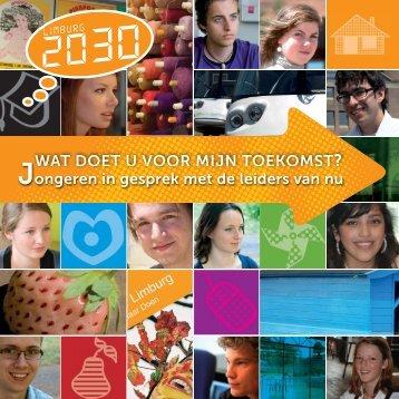 """Limburg2030 Inkijkhoofdstukken """"Wat doet u voor mijn toekomst"""""""