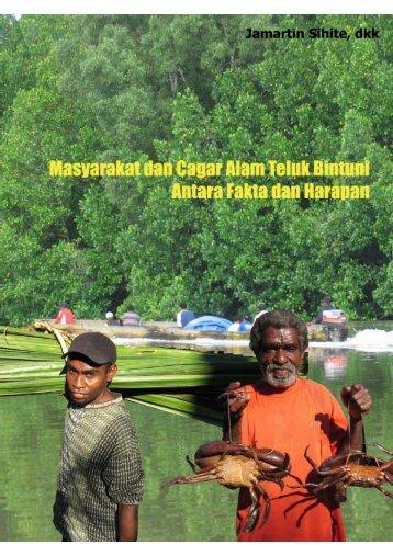 Masyarakat dan Cagar Alam Teluk Bintuni, Antara Fakta - wantok3412